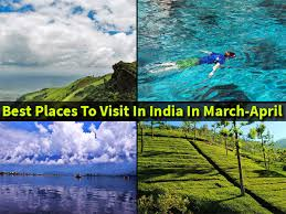 15 best places to visit in india in march april nativeplanet