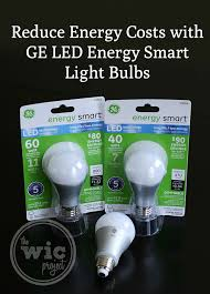 Led Light Bulb Cost Savings by A New Way To Light With Ge Led Energy Smart Light Bulbs