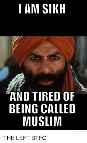 We Know Memes - i am sikh and tired of being called muslim we know meme meme on