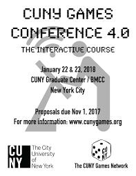 cfp cuny games conference 4 0 january 22 23 2018 hastac