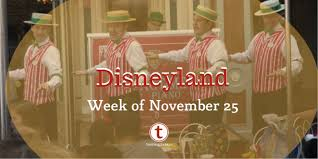 disneyland preview week of november 25 touringplans