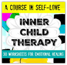 inner child therapy worksheets the art of emotional healing