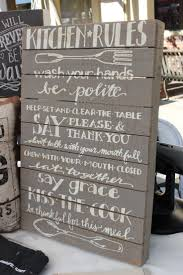 Kitchen Art Ideas by Best 25 Kitchen Rules Ideas On Pinterest Kitchen Signs Country