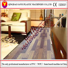 Laminate Flooring Made In China Vinyl Flooring Machine Vinyl Flooring Machine Suppliers And