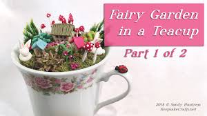 fairy garden in a teacup keepsake crafts