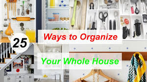 25 sneaky ways to organize your whole house youtube