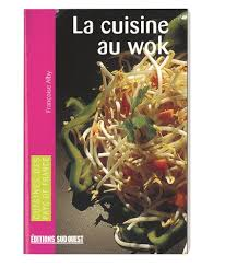 la cuisine au wok book la cuisine au wok cooking with a wok tom press