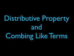 algebra distributive property and combining like terms part 1