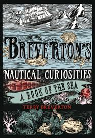 breverton u0027s nautical curiosities a book of the sea terry