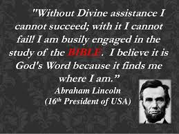 abraham lincoln quote about the holy bible u s presidents
