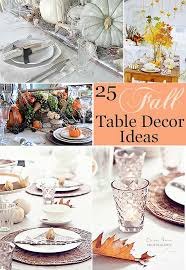 Fall Table Decor 25 Stunning Fall Table Decor Ideas