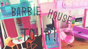 barbie house tour youtube