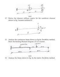structural analysis u2013 ii b e civil engineering 2013 question