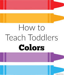how to teach toddlers colors toddler lesson plans lesson plans