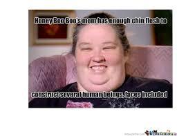 Honey Boo Boo Meme - honey boo boo mom by tomscarypancake meme center