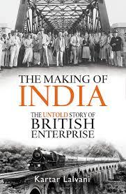 the making of india amazon co uk kartar lalvani 9781472951205