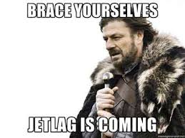 Jet Lag Meme - brace yourselves jet lag is coming sleep pinterest memes