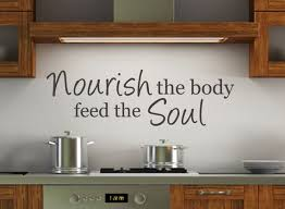 kitchen wall decal nourish the body feed the soul by wallstickums