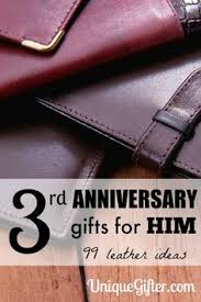 3rd wedding anniversary gifts for him why leather for a third wedding anniversary gift ideas for him