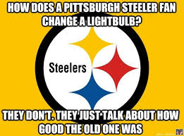 Pittsburgh Steelers Suck Memes - steelers funny pictures and funny comics