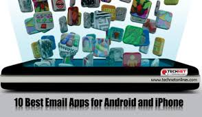 best email apps for android 10 best email apps for android and iphone technetonlines