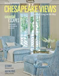 home design chesapeake views magazine chesapeake views spring 2016 archives home design magazine