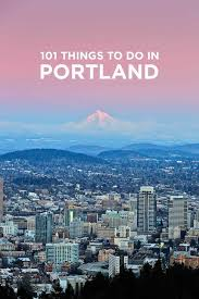 Map Of Portland Michigan by Ultimate Portland Bucket List 101 Things To Do In Portland Oregon