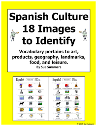 spanish culture 18 image ids worksheet and vocabulary list by