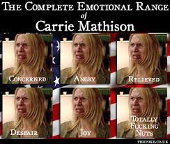 Carrie Meme - the complete emotional range of carrie mathison the poke