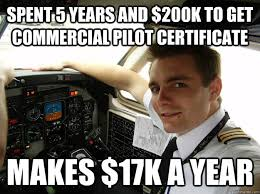 Meme Commercial - spent 5 years and 200k to get commercial pilot certificate makes