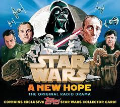 star wars a new hope the original radio drama topps