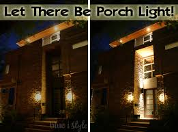 diy with style let there be porch light blue i style
