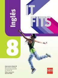 Basta IT FITS - INGLES - 8º ANO - Ensino Fundamental II - 8º ano @OM56