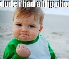 Six Picture Meme Maker - meme maker dude i had a flip phone six months ago give me a
