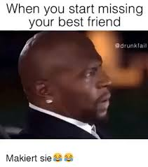25 best memes about when you miss your best friend when you