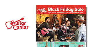 guitar center black friday 2016 ad posted black friday 2017