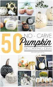 pumpkin decorating ideas with carving no carve pumpkin decorating ideas