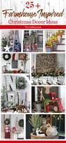 Xmas Home Decorating Ideas by Best 25 Farmhouse Christmas Decor Ideas Only On Pinterest