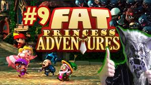 fat princess adventures ps4 part 9 lady of the cake youtube