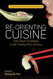 cuisine re berghahn books re orienting cuisine east foodways in the