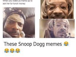 Snoop Meme - top 24 snoop dogg memes thug life meme