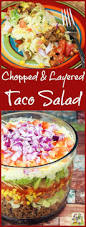 chopped u0026 layered taco salad this mama cooks on a diet