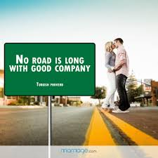 wedding quotes road no road is with company marriage quotes
