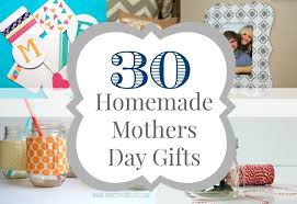 home made gifts 30 homemade mother s day gift ideas the diary of a real housewife