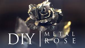 metal roses how to make a metal without welding and forging
