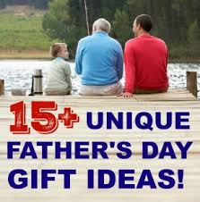 unique fathers day gift ideas 15 unique s day gift ideas happy deal happy day