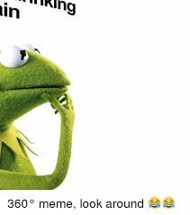 Looking Around Meme - hiking in 360 meme look around meme on me me