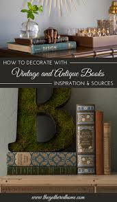 decorating with vintage and antique books the gathered home