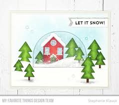 round here my favorite things snow globe card kit