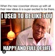 Work Meme Funny - lol thank heavens i like my job but this meme is pretty